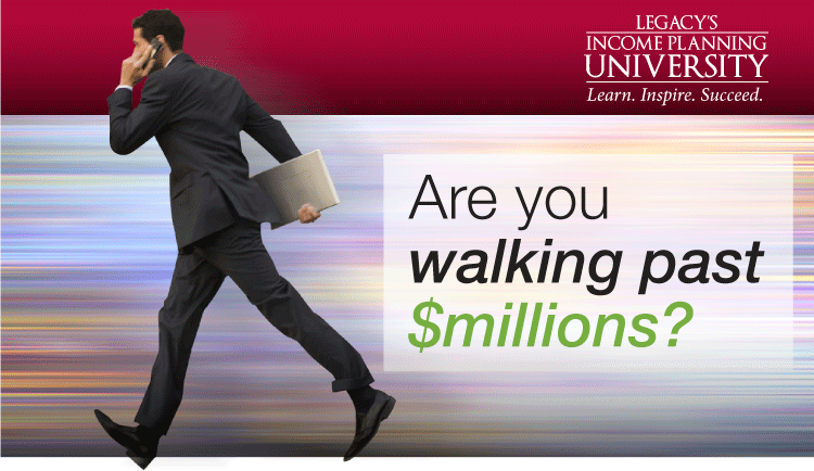 Are you walking past $millions?
